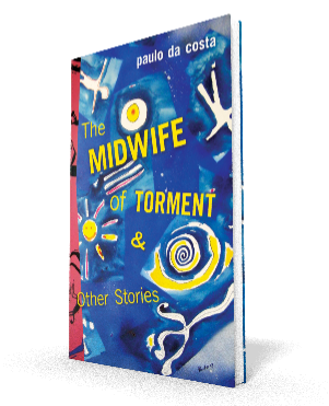 The Midwife of Torment & Other Stories